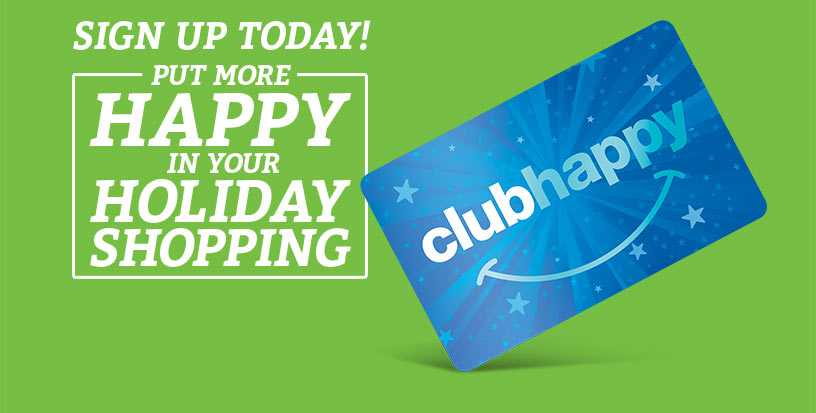 Join clubhappy - its free!